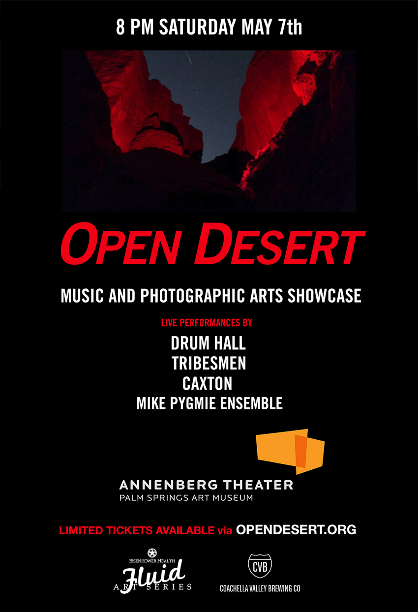 Open Desert Music and Photographic Arts Showcase